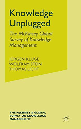 9780333963760: Knowledge Unplugged: The McKinsey & Company Global Survey on Knowledge Management