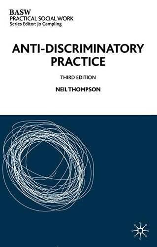 9780333963913: Anti-discriminatory Practice (British Association of Social Workers (BASW) Practical Social Work)