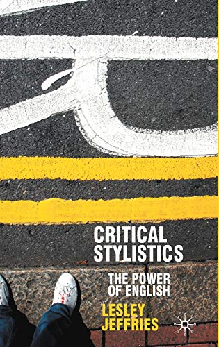 9780333964484: Critical Stylistics: The Power of English (Perspectives on the English Language)