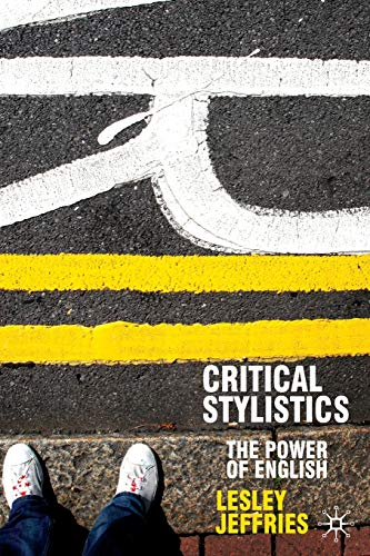 9780333964491: Critical Stylistics: The Power of English (Perspectives on the English Language)
