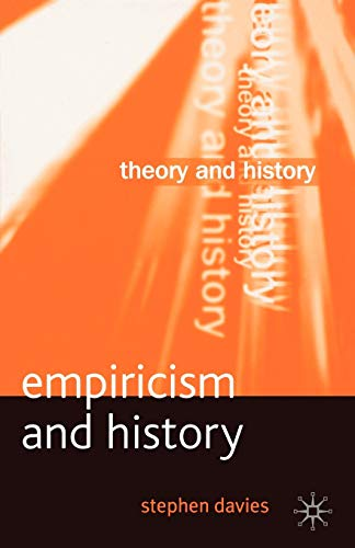 9780333964705: Empiricism and History (Theory and History)