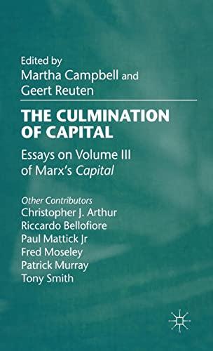 9780333964934: The Culmination of Capital: Essays on Volume Three of Marx's Capital
