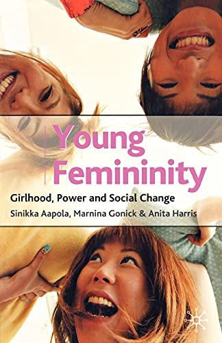 9780333965122: Young Femininity: Girlhood, Power and Social Change