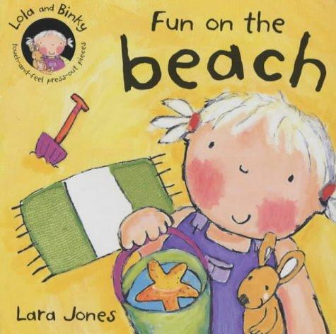 9780333965405: Fun on the Beach (Lola & Binky)