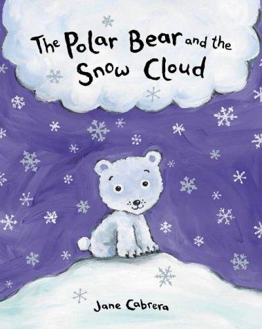 9780333966211: The Polar Bear and the Snow Cloud