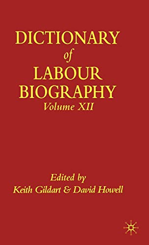 9780333968734: Dictionary of Labour Biography: Volume Twelve: 12