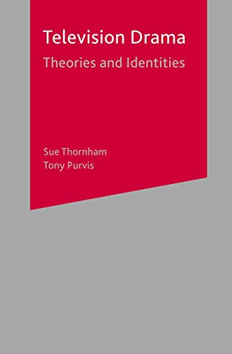 9780333968871: Television Drama: Theories and Identities