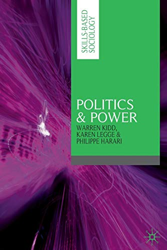 9780333968895: Politics & Power (Skills-based Sociology)