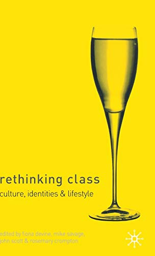 9780333968949: Rethinking Class: Cultures, Identities and Lifestyles