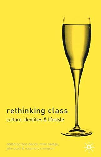 9780333968956: Rethinking Class: Cultures, Identities and Lifestyles