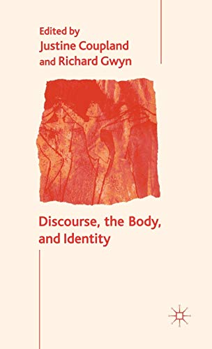 9780333969007: Discourse, the Body, and Identity