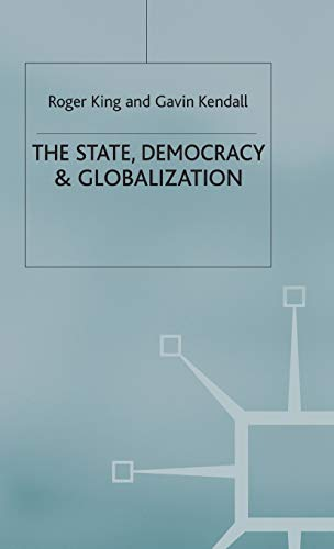 9780333969113: The State, Democracy and Globalization