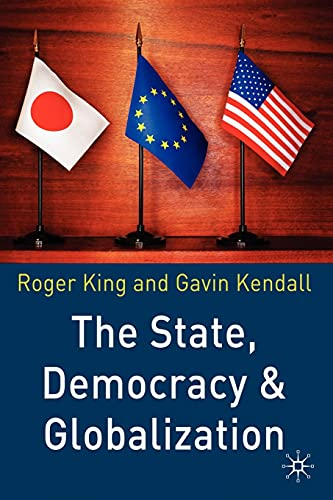 9780333969120: The State, Democracy and Globalization