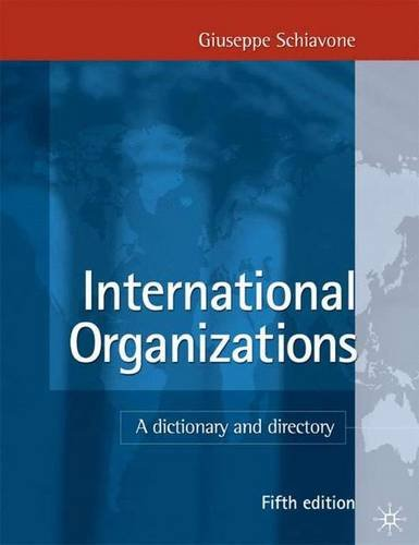 9780333969182: International Organizations, 5th Edition: A Dictionary and Directory