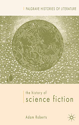 9780333970225: The History of Science Fiction (Palgrave Histories of Literature)