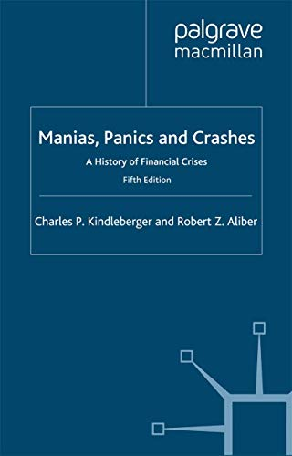 9780333970294: Manias, Panics and Crashes: A History of Financial Crises