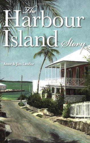 9780333970515: The Harbour Island Story