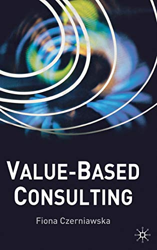 9780333971130: Value-Based Consulting
