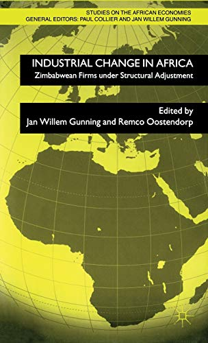 Industrial Change in Africa: Zimbabwean Firms under Structural Adjustment (Studies on the African ...