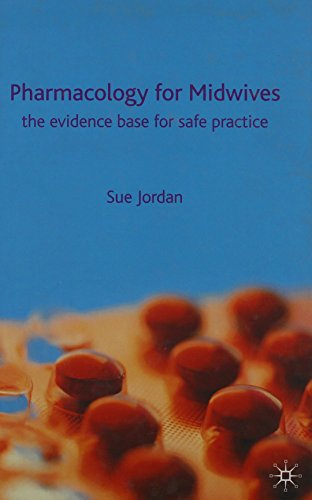 9780333971383: Pharmacology for Midwives: The Evidence Base for Safe Practice