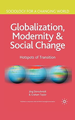 9780333971574: Globalization, Modernity and Social Change: Hotspots of Transition