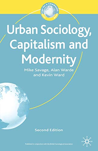 9780333971604: Urban Sociology, Capitalism and Modernity: Second Edition