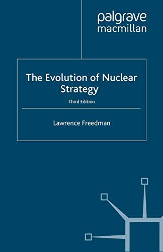 9780333972397: The Evolution of Nuclear Strategy, Third Edition