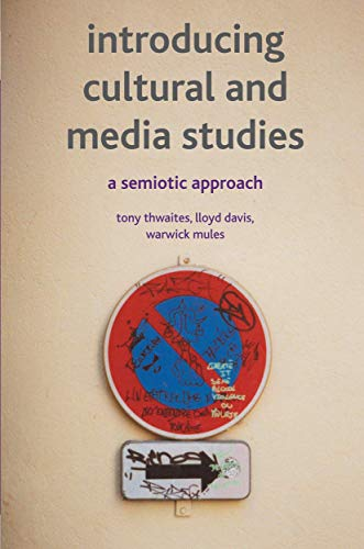 9780333972489: Introducing Cultural and Media Studies: A Semiotic Approach