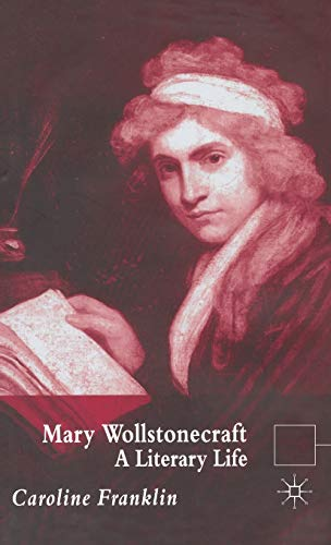 9780333972519: Mary Wollstonecraft: A Literary Life