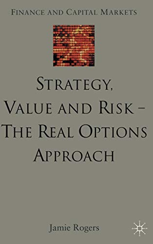 9780333973462: Strategy, Value and Risk - The Real Options Approach: Reconciling Innovation, Strategy and Value Management