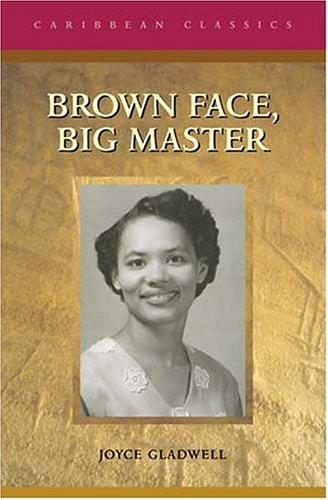 Brown Face, Big Master (Caribbean Classics): Gladwell, Joyce
