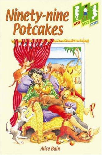 Ninety-Nine Potcakes (Hop, Step, Jump): Bain, Alice