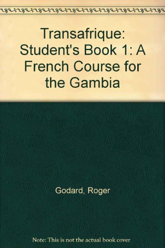 9780333976746: Transafrique: Student's Book 1: A French Course for the Gambia