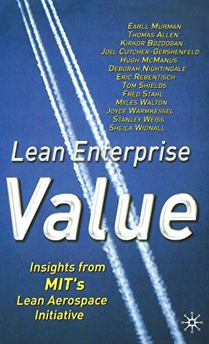 9780333976975: Lean Enterprise Value: Insights from MIT's Lean Aerospace Initiative