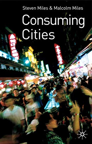 9780333977095: Consuming Cities