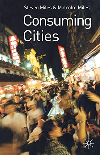 9780333977101: Consuming Cities