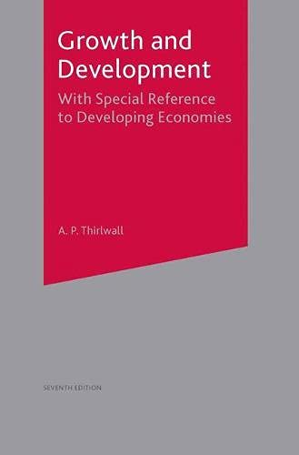 9780333980897: Growth and Development: With Special Reference to Developing Economies