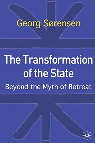 9780333982051: The Transformation of the State: Beyond the Myth of Retreat