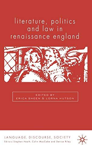 9780333983997: Literature, Politics and Law in Renaissance England (Language, Discourse, Society)