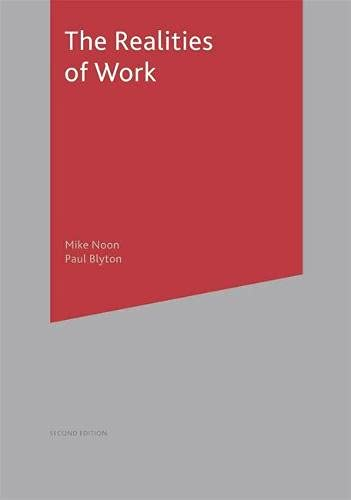 9780333984581: The Realities of Work: Second Edition