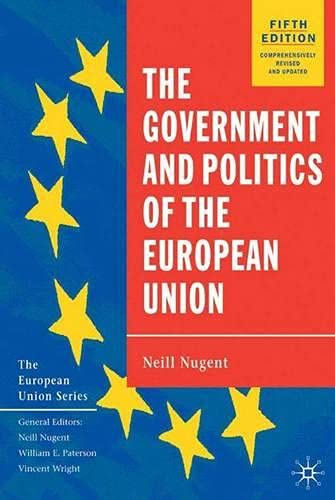 9780333984611: The Government and Politics of the European Union