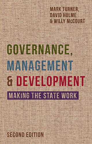 9780333984635: Governance, Management and Development: Making the State Work