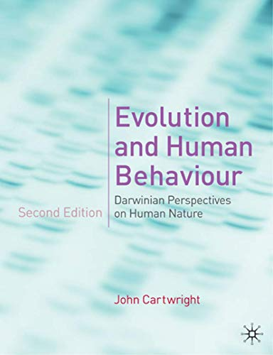 9780333986318: Evolution and Human Behaviour: Darwinian Perspectives on Human Nature - DISTRIBUTION CANCELLED