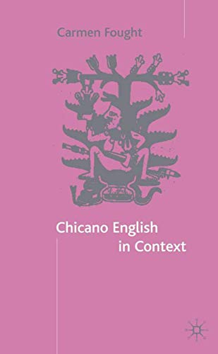 9780333986370: Chicano English in Context