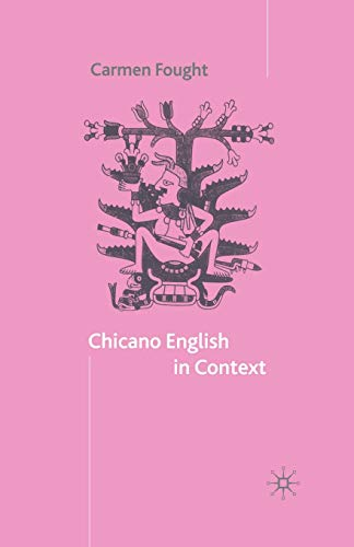 9780333986387: Chicano English in Context