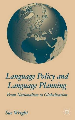9780333986417: Language Policy and Language Planning: From Nationalism to Globalisation: From Nationalism to Globalization