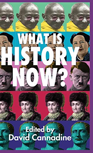 9780333986462: What Is History Now?