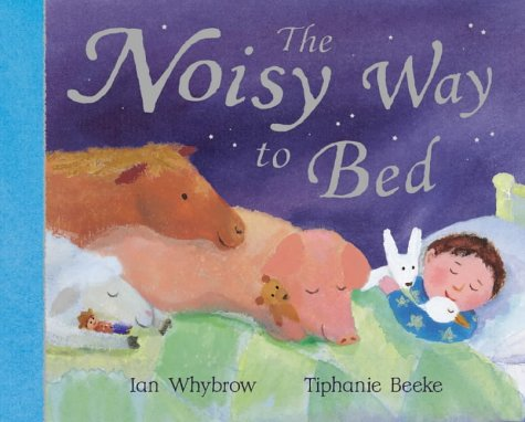 9780333986721: The Noisy Way to Bed