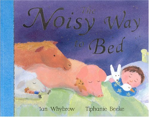 9780333986738: The Noisy Way to Bed