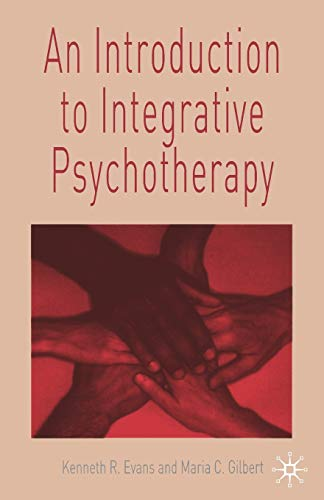 9780333987261: An Introduction to Integrative Psychotherapy